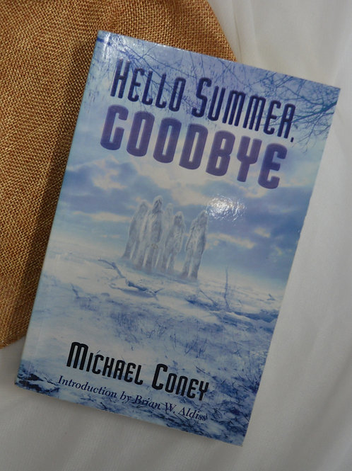 Hello Summer, Goodbye by Michael Coney