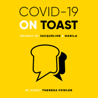 Covid-19 on Toast podcast
