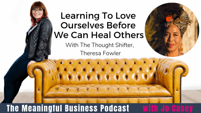 Learning To Love Ourselves Before We Can Heal Others