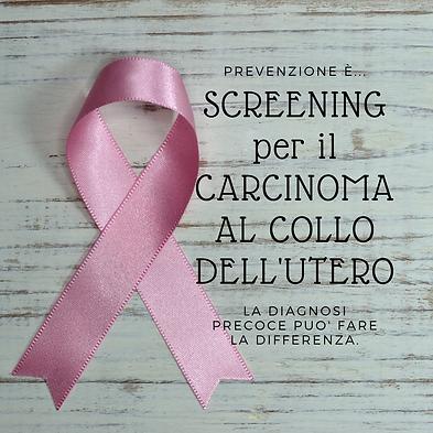 SCREENING tumore della cervice uterina (
