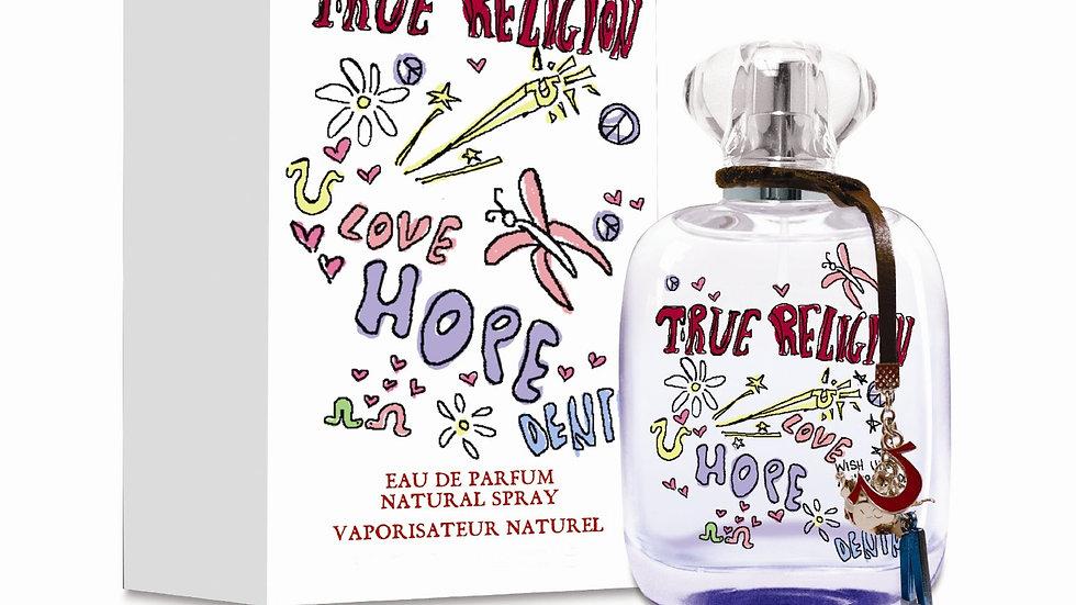 TRUE RELIGION~ LOVE, HOPE, DENIM