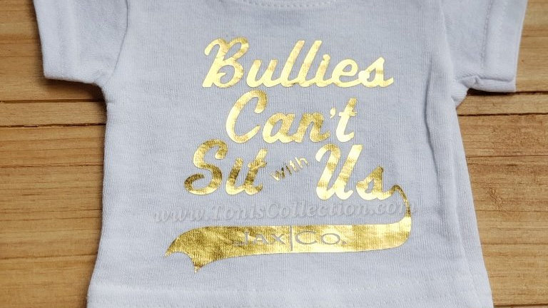 Bullies Can't Sit with Us (White Tee w/ Gold Graphic)