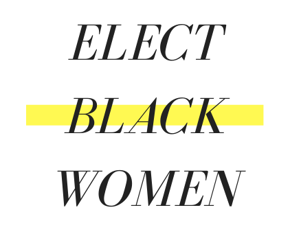 The Path to Equality is Paved by Electoral Victories for Black Women