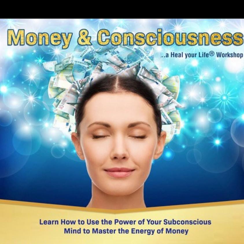 Heal Your Life Money & Consciousness Seminar - Level 1