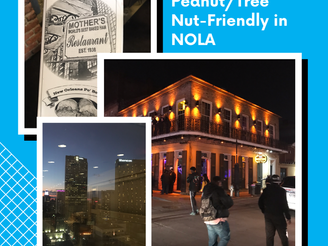 Finding Peanut/Tree Nut-Friendly Food at 3 Famous Locations in New Orleans