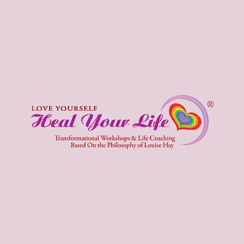 Heal Your Life 2 Day Intensive Workshop