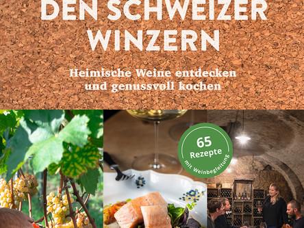 """Neuerscheinung der LandLiebe: """"Zu Tisch bei den Schweizer Winzern"""" - Auch die Weinfamilie"""