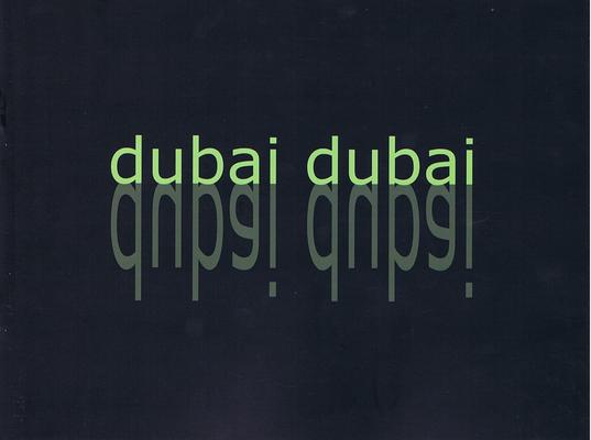 Dubai Dubai May 2007