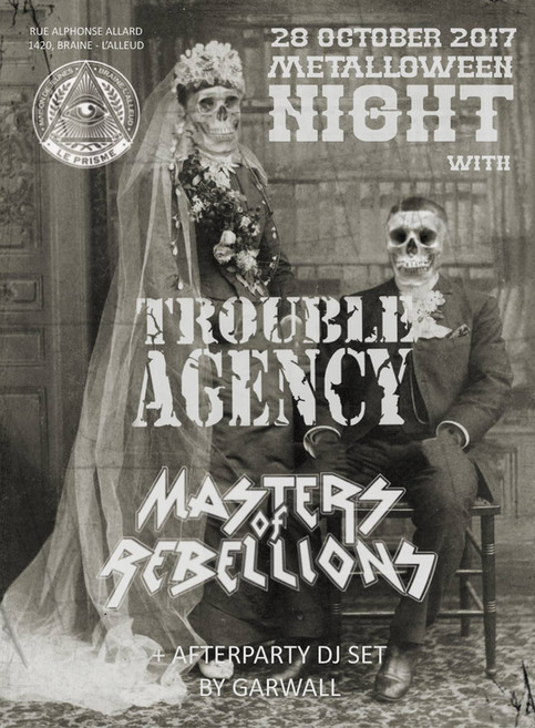 Trouble Agency pre-release @ MJ Le Prisme ft. MASTERS OF REBELLIONS