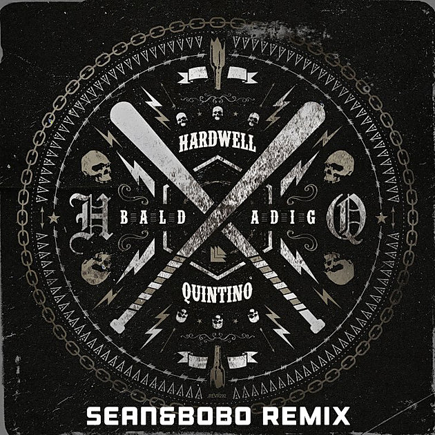 Hardwell & Quintino - Baldadig (Sean & Bobo Remix)