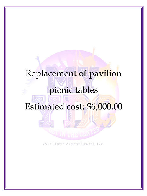 Replacement of Pavilion Picnic Tables