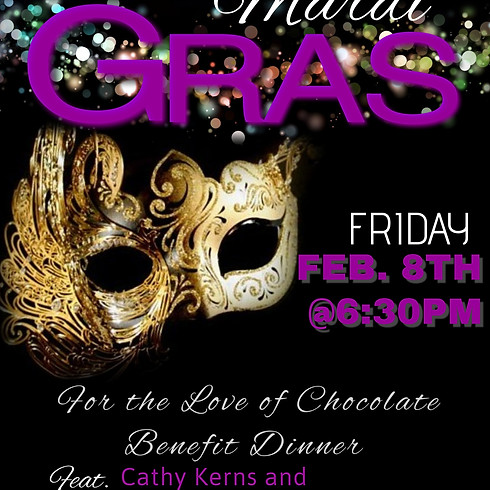 For The Love of Chocolate Benefit Dinner: Mardi Gras