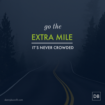 What is your extra mile?