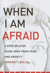 when i am afraid.jpeg