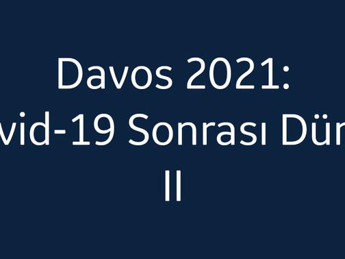 DAVOS 2021'DE SIKINTI VAR…