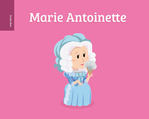 Pocket Bio: Marie Antoinette