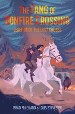 Legends of the Lost Causes: Fang of Bonfire Crossing