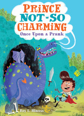 Prince Not-So Charming: Once Upon a Prank