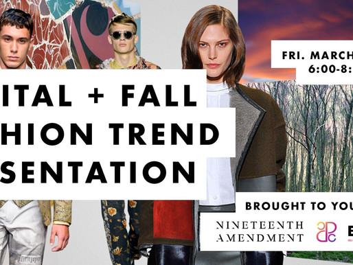Trend Report: Fall Fashion + Digital Trends