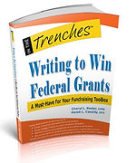 Front cover of Writing to Win Federal Grants: A Must-Have for your Fundraising Toolbox