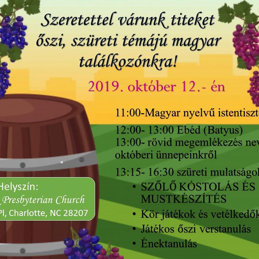 Őszi találkozó és istentisztelet/ Fall Hungarian Meeting and worship service