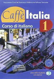 Caffe Italia: Libro Dello Studente + Libretto 1 (Italian Ed.) - FOR BEGINNERS
