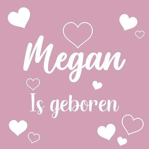 Geboorte raamsticker Megan