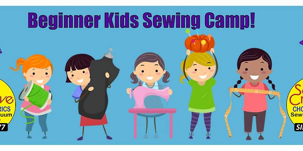 Beginner Kids Sewing Camp Afternoon Session August