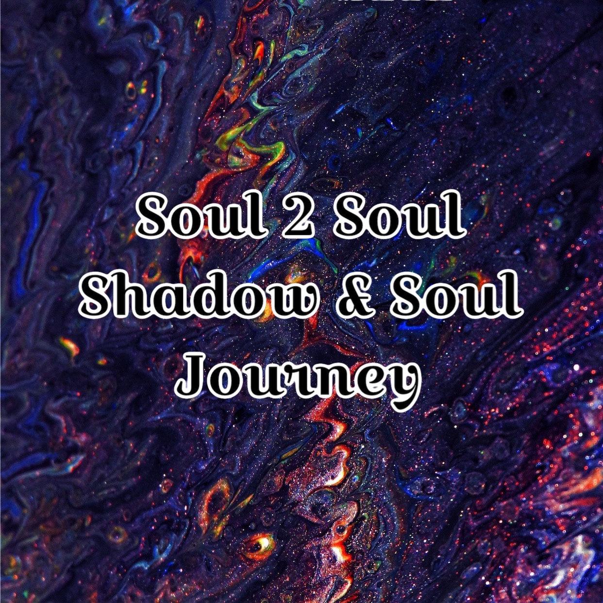 S2S Shadow & Soul JOURNEY