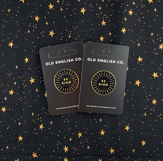 Be Kind Enamel Pin By Old English Co.
