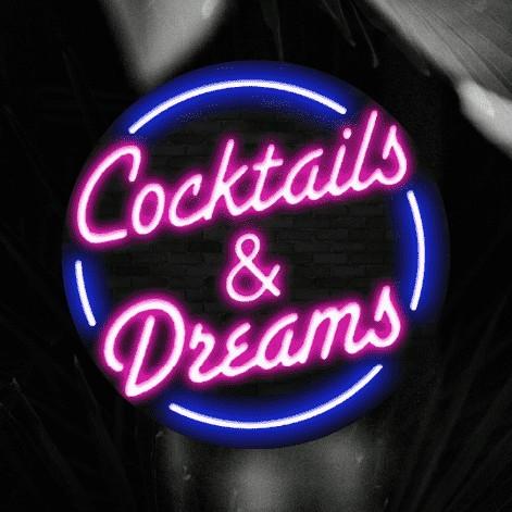Cocktails & Dreams - 21 de Marzo 2021