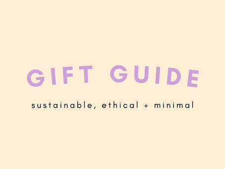 Sustainable + Ethical Gift Guide 2020 🎁❤️🌲