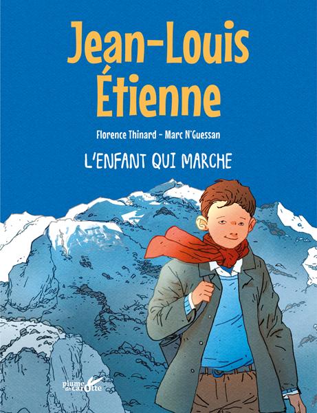 Jean-Louis Etienne, l'enfant qui marche