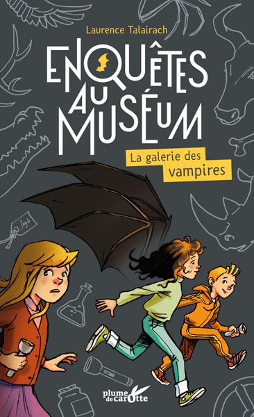 Enquêtes au muséum : La galerie des vampires