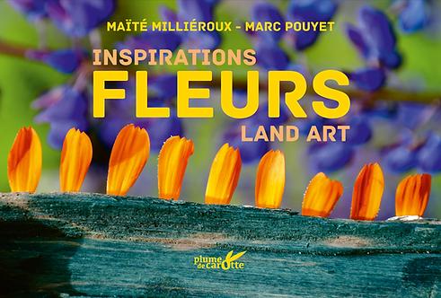 Fleurs, inspirations Land Art