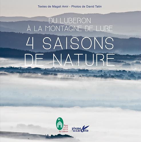 4 saisons de nature, du Luberon à la montagne de Lure