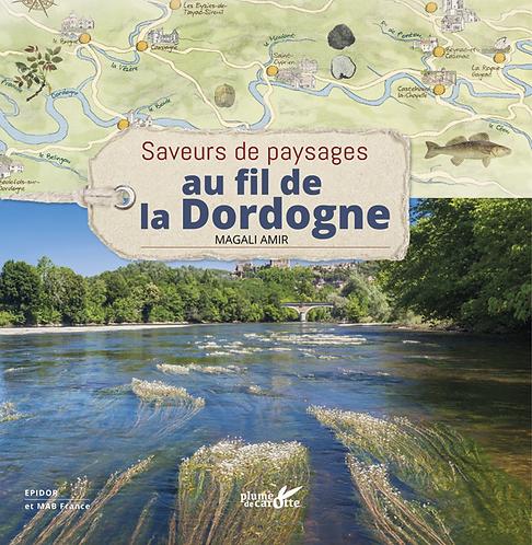 Saveurs de paysages au fil de la Dordogne