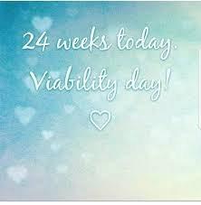 Happy viability week! 24 wks today