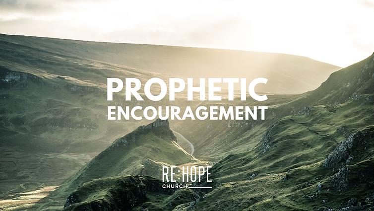 Copy of Prophetic encouragement.png
