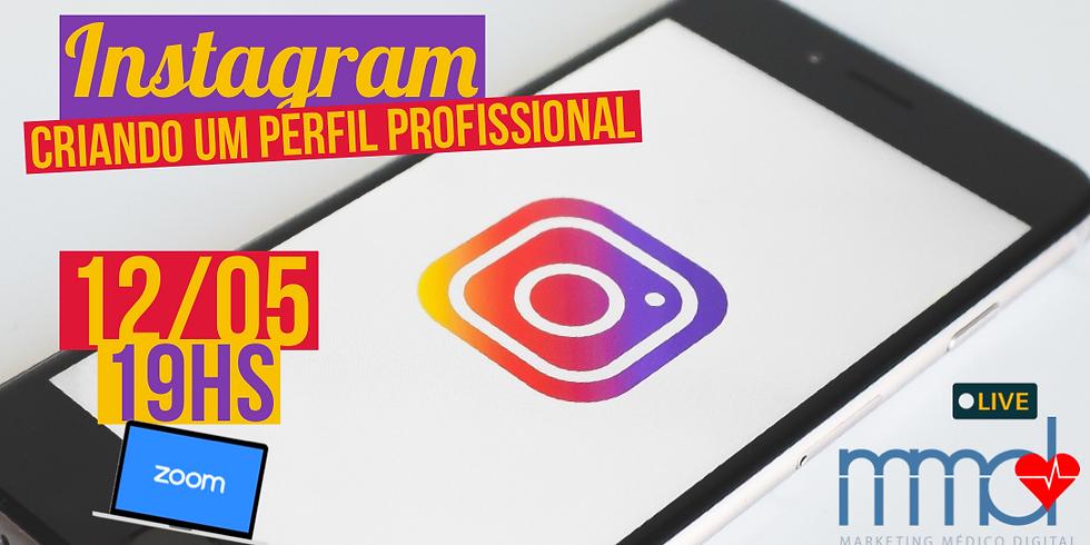 Instagram - Criando um Perfil Profissional