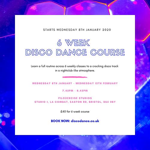 Jan 2020 - 6 week disco dance course - i