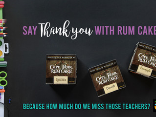 Thank those teachers with rum cake!