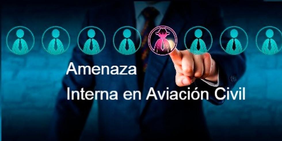 Workshop  Amenaza Interna en  Aviación Civil