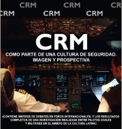 Algunas reflexiones sobre las reticencias profesionales con el CRM (Gestión de Recursos en Cabina)