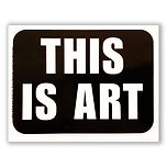 THIS IS ART sticker 1.jpg