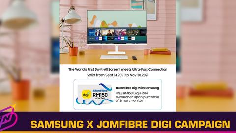 Purchase a Samsung Smart Monitor and Get Free JomFibre Digi e-voucher Worth RM150