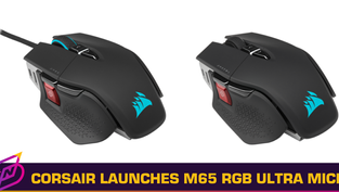 CORSAIR Launches M65 RGB Ultra Gaming Mice; Wired and Wireless Versions Available