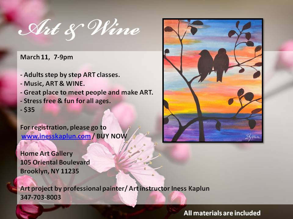 Art and wine night for adults. March 11, 7-9pm