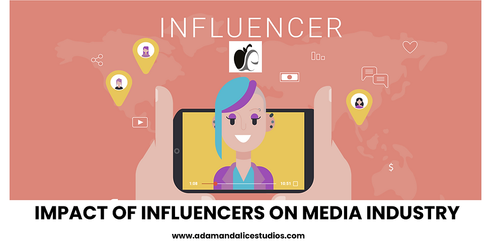 Influencers Impact on Media Business
