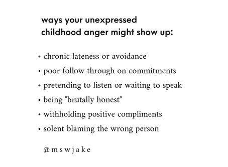 Unexpressed Childhood Anger